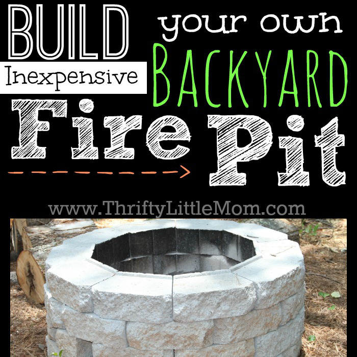 Build your own inexpensive backyard fire pit - Easy DIY Inexpensive Firepit For Backyard Fun » Thrifty Little Mom