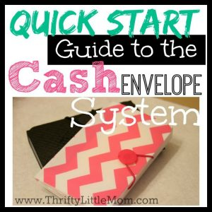 Quick Start Guide To The Cash Envelope System