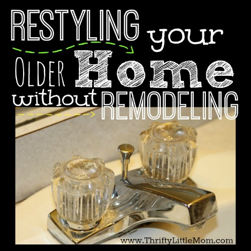 Re-styling Your Older Home Without Remodeling
