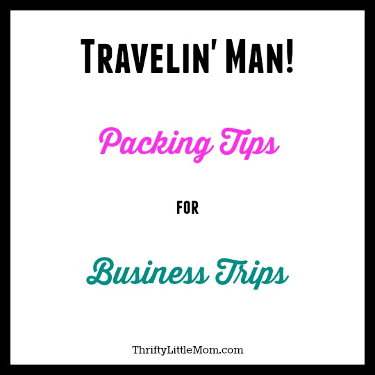 travelin man packing list for business trips thrifty little mom