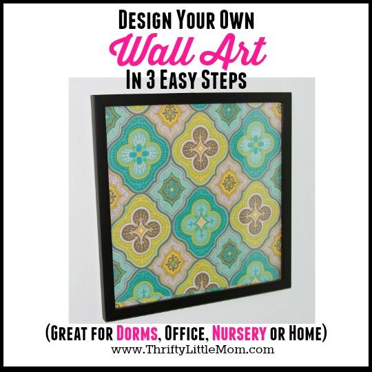 Design Your Own Wall Art In 3 Easy Steps » Thrifty Little Mom