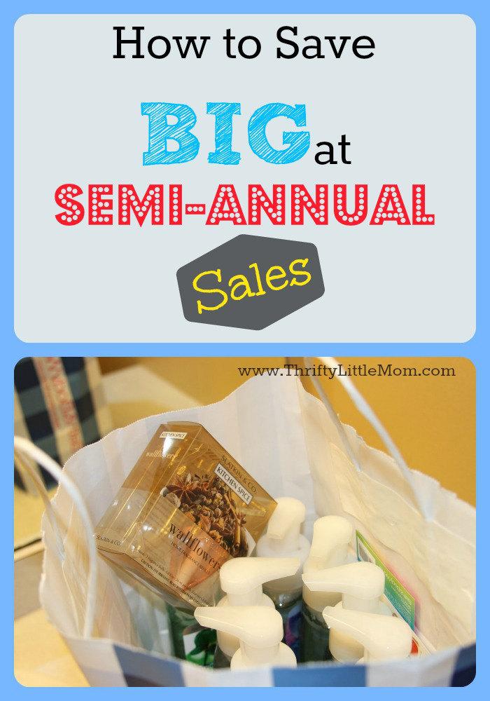 Save Big at Semi-Annual Sales
