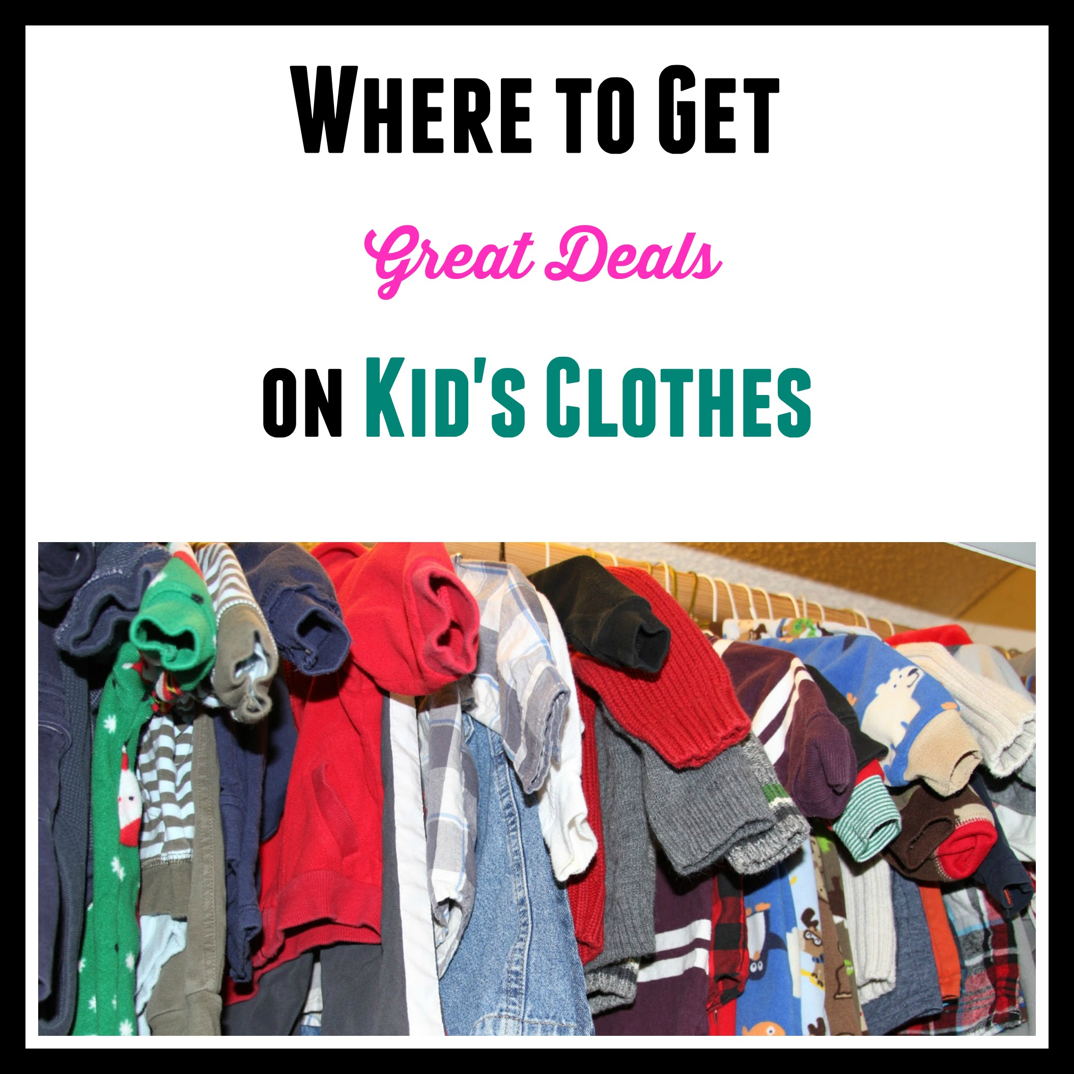Where To Get Great Deals on Kid's Clothes