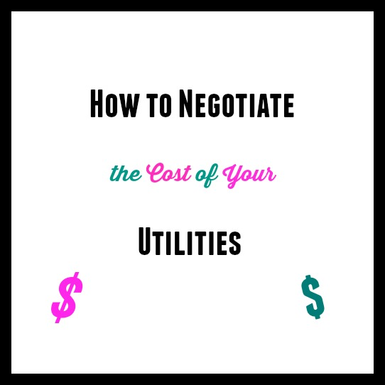 Pay Less: How to Negotiate Your Utility Prices