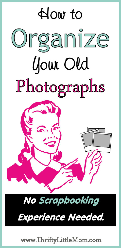 How to Organize your old photos
