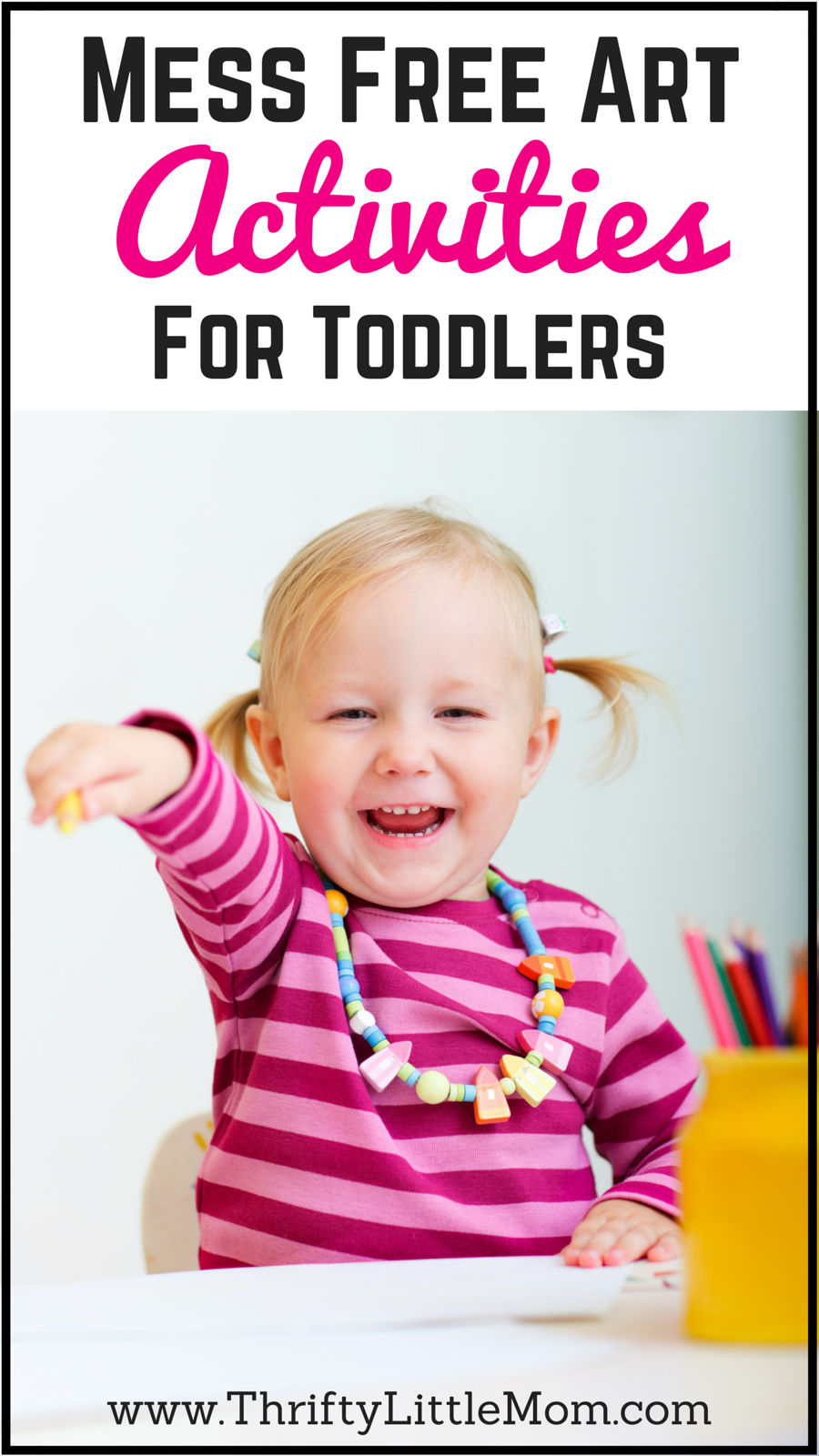 Mess Free Art Activities for Toddlers