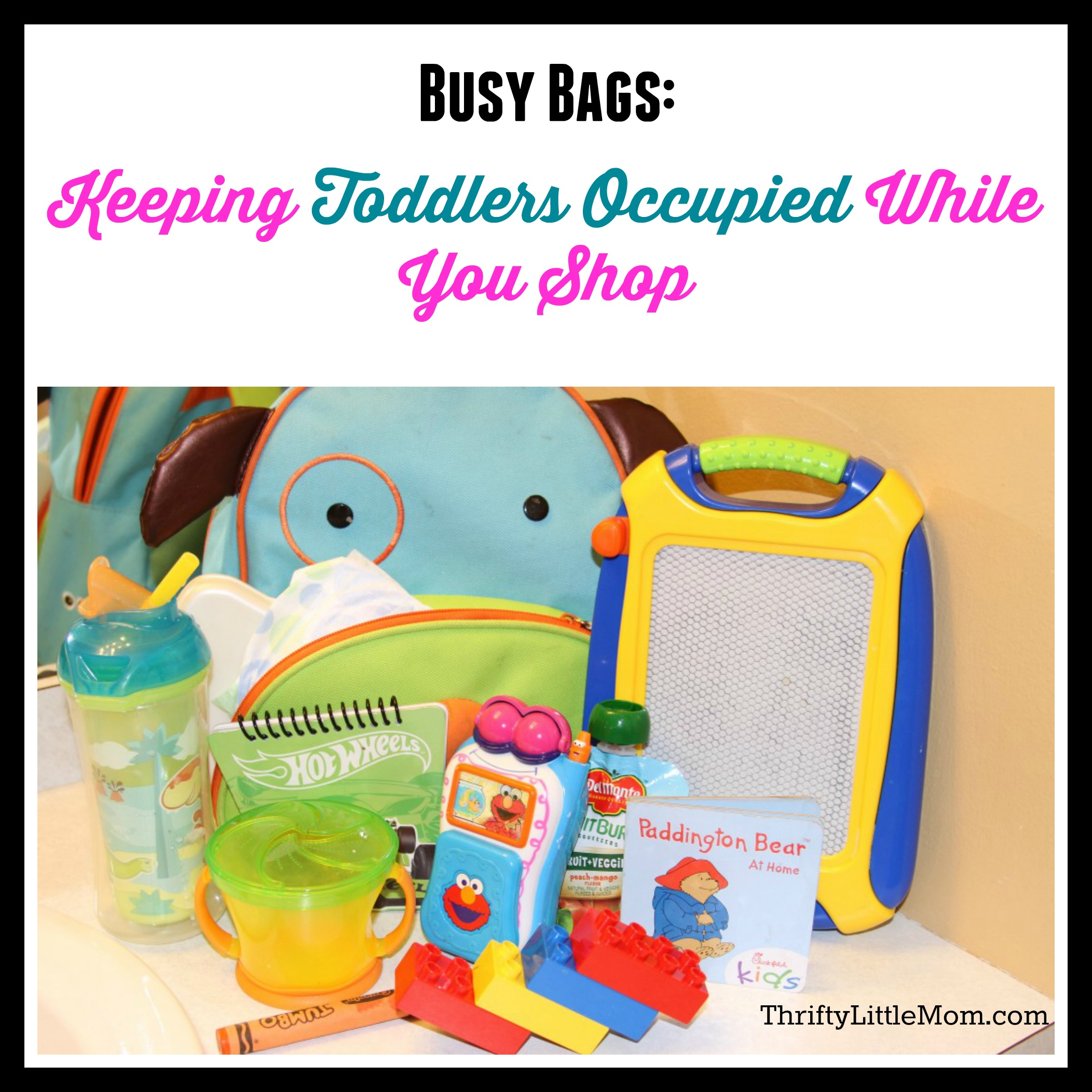 Busy Bags: Keeping Toddlers Occupied While You Shop