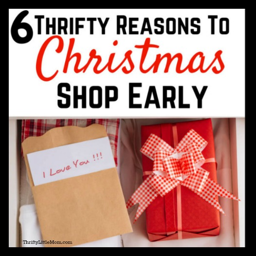 6 Thrifty Reasons to Christmas Shop Early