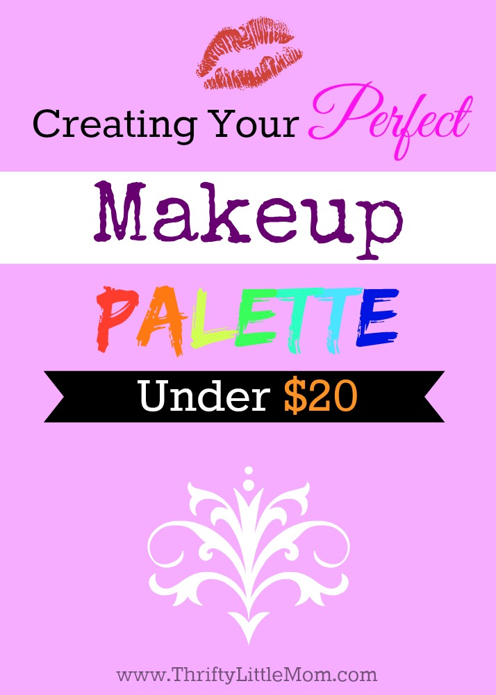 Creating your perfect makeup pallete under $20