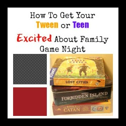 Family Game Night with Tweens & Teens: Get Strategic