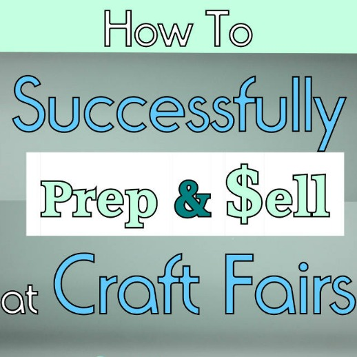 How To Successfully Sell At Craft Fairs Thrifty Little Mom