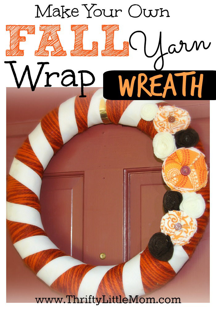 Make your Own Fall Yarn Wrap Wreath