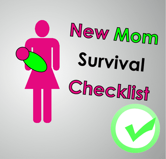 New Mom Checklist: A list of stuff to make your life easier.