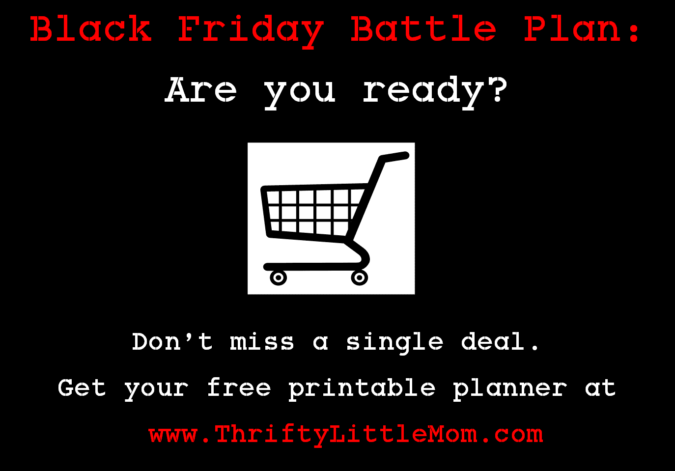 Black Friday Shopping List & Battle Plan
