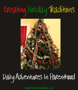Creating Holiday Traditions ThriftyLittleMom.com