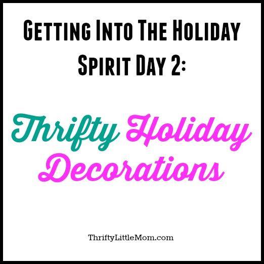 Thrifty Holiday Decorations
