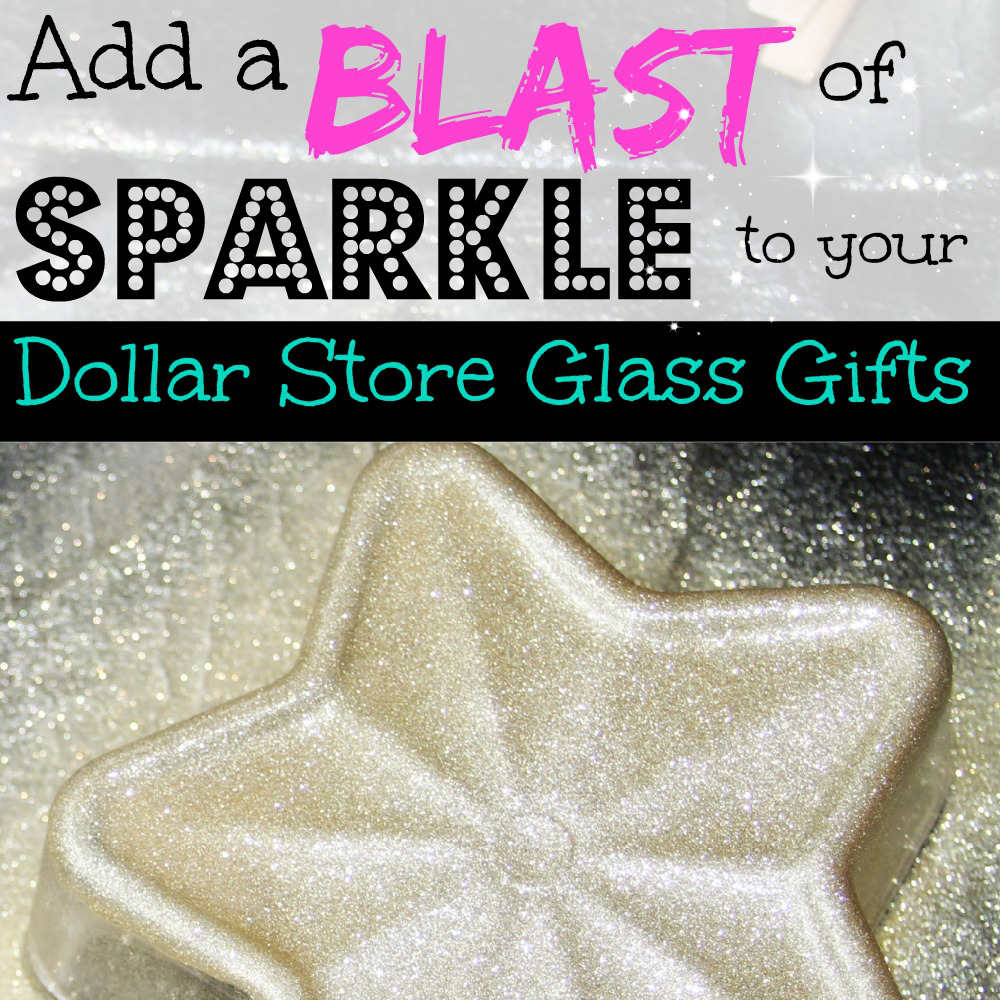 Add a Blast Of Holiday Sparkle to your dollar store gifts