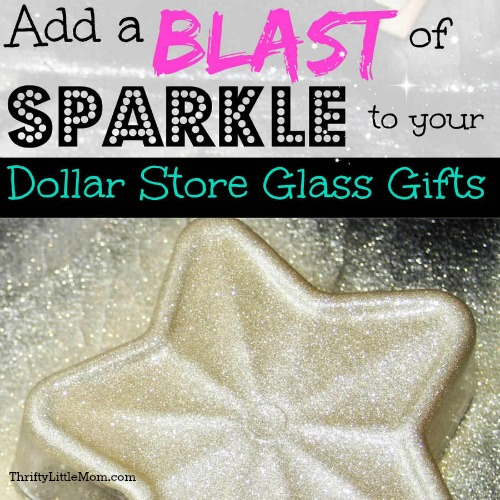 Add A Blast of Holiday Sparkle To Your Dollar Store Glass Gifts