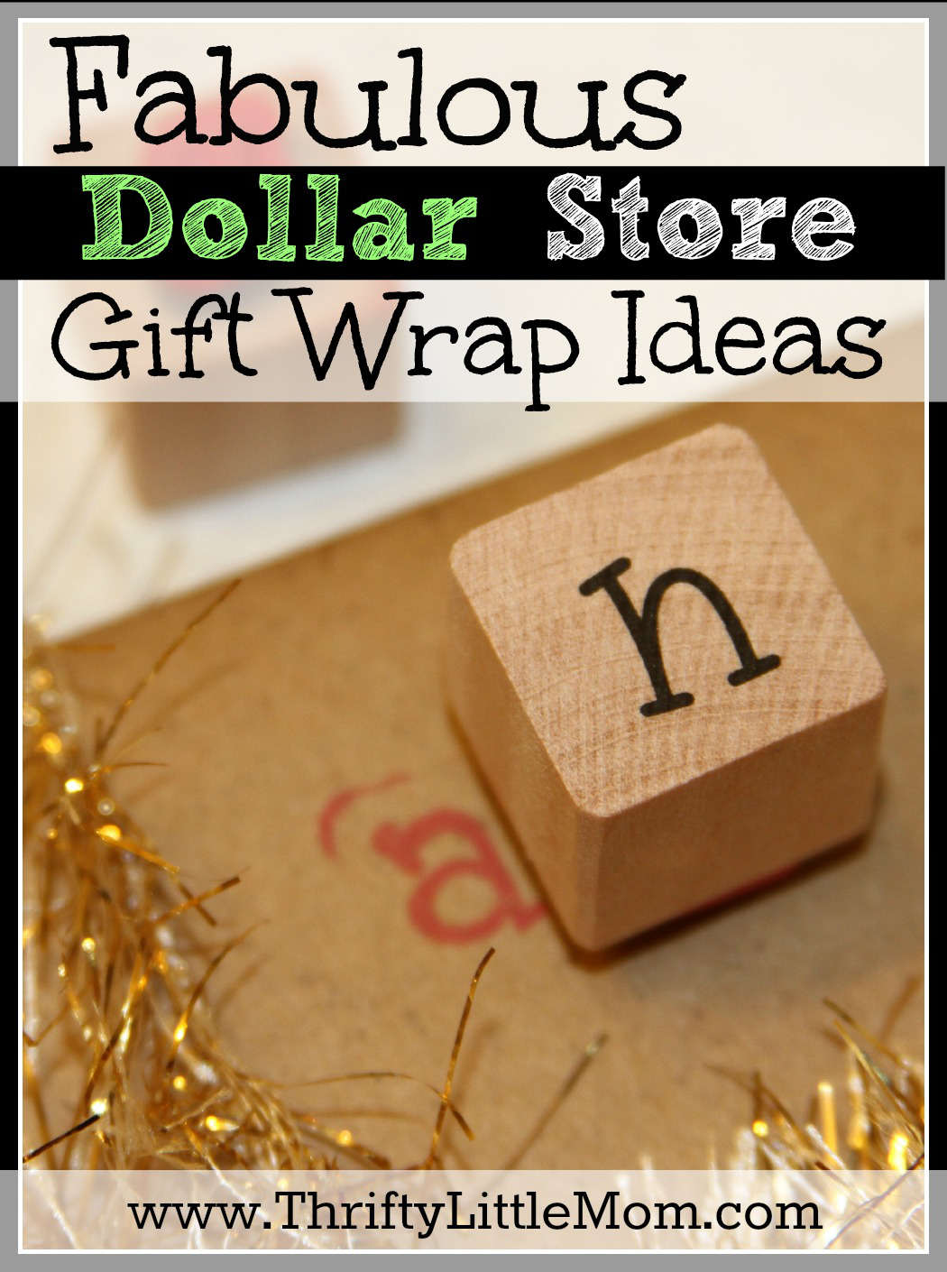 Fabulous Dollar Store Gift Wrap Ideas
