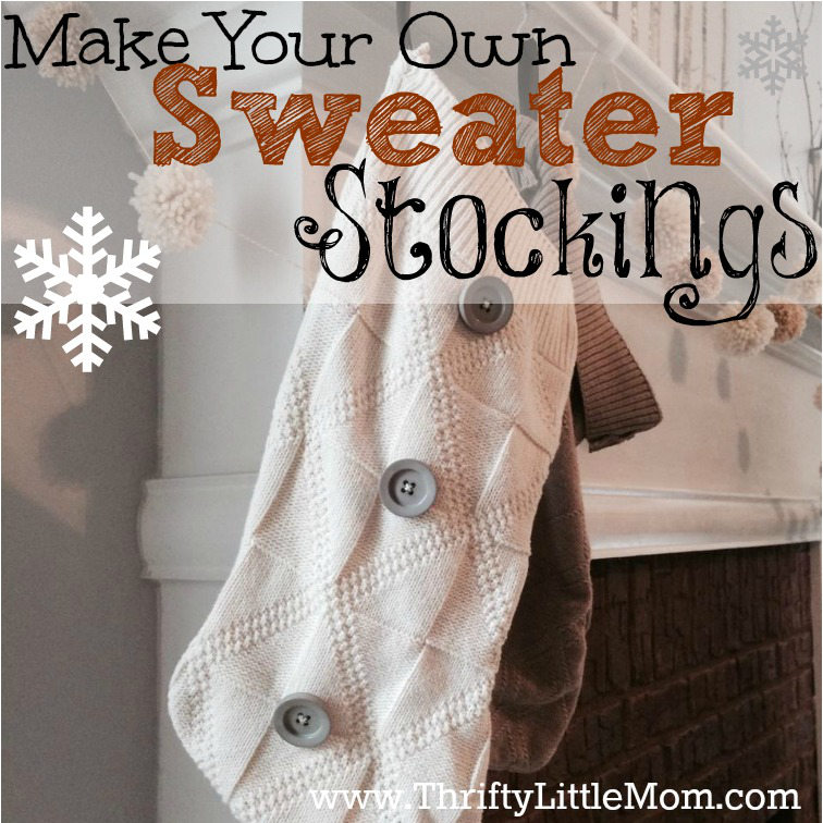 Make Your Own Sweater Stocking Tutorial