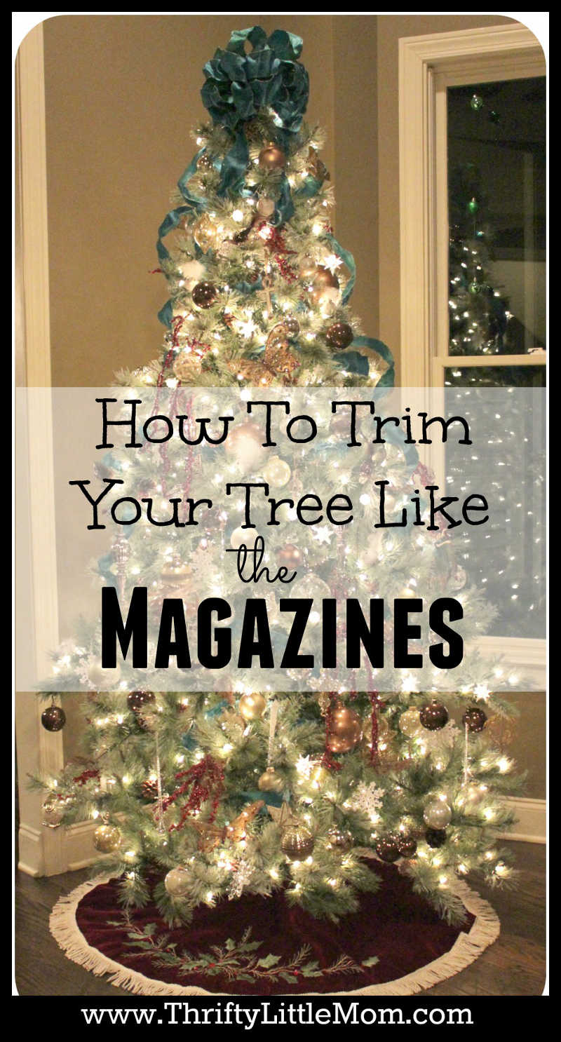 Trim Your Tree like the magazines
