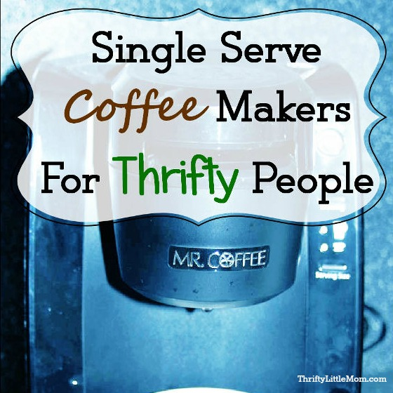 Save Money On Single Serve Coffee