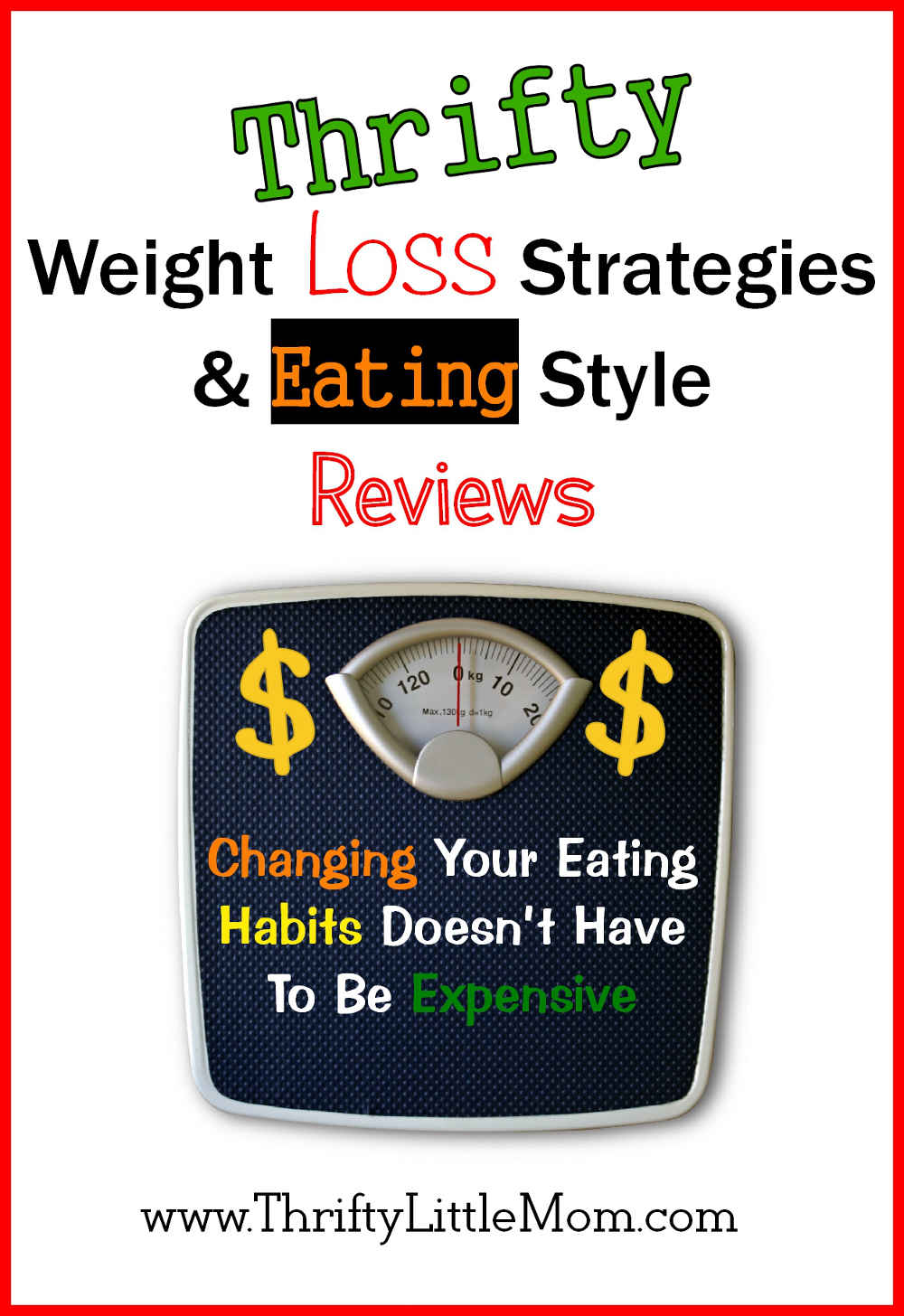 Thrifty Weight Loss Strategies & Eating Style Reviews