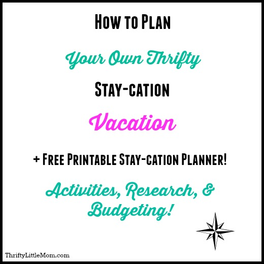 Planning a Thrifty Stay-Cation Vacation