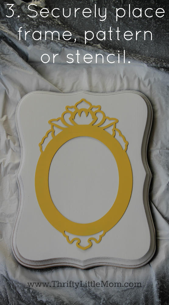 3. Securely place frame stencil