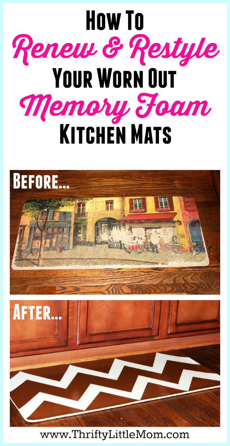 Renewing & Restyling Worn Memory Foam Kitchen Mats » Thrifty ...