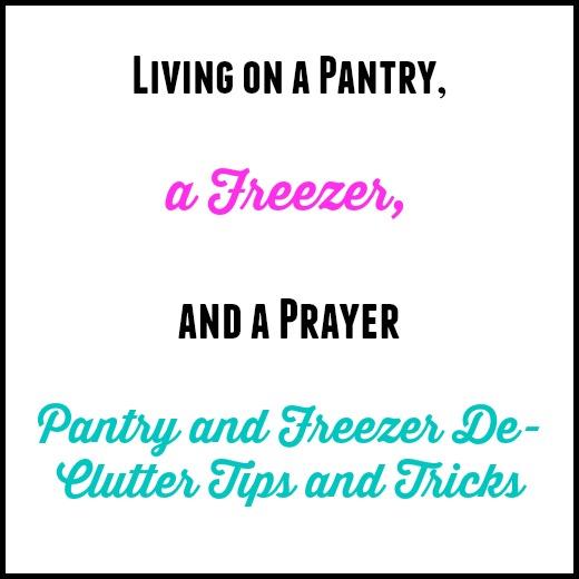 Living on a Pantry, a Freezer & a Prayer…