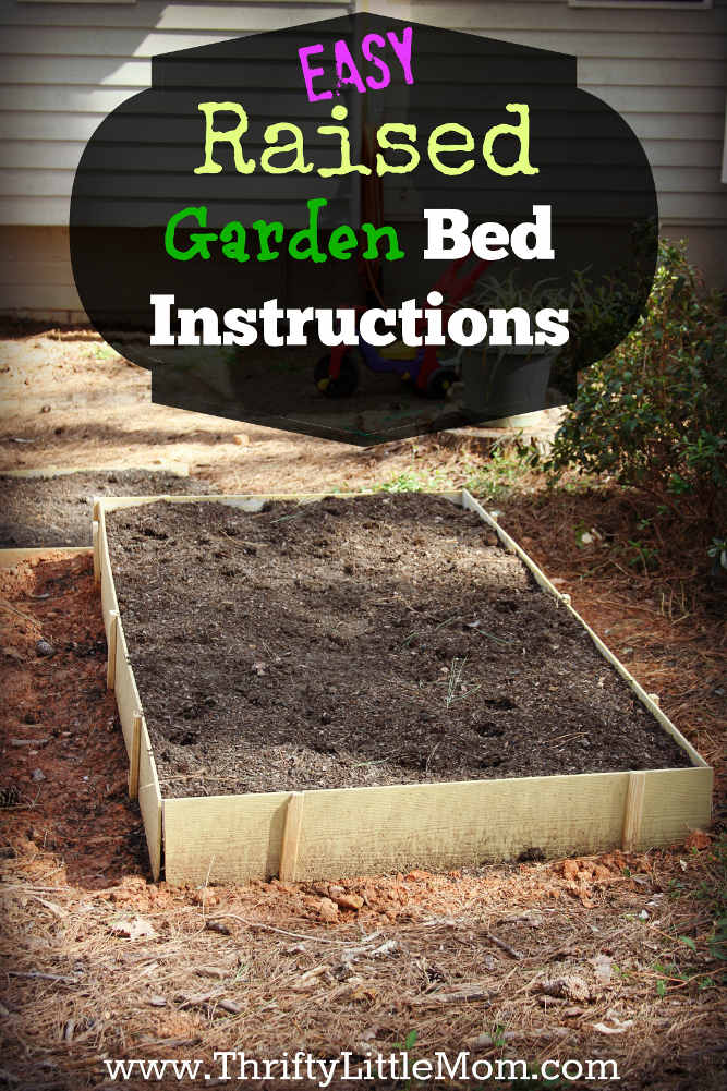 Easy Raised Garden Bed Instructions » Thrifty Little Mom