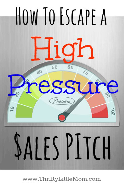 Escape a High Pressure Sales Pitch