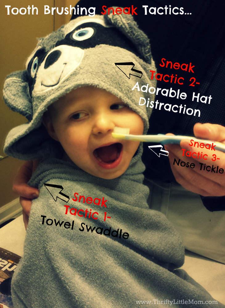 Toothbrush sneak tactics