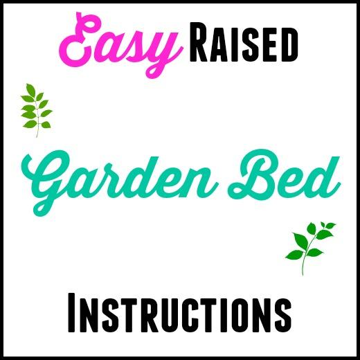 Easy Raised Garden Bed Instructions