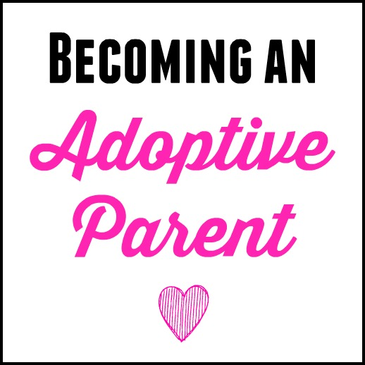Becoming An Adoptive Parent
