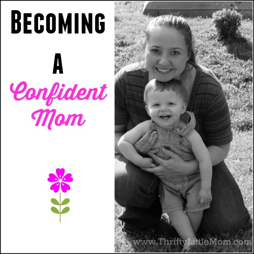 Becoming A Confident Mom