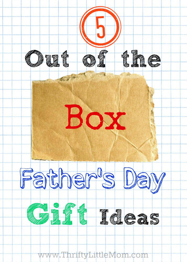 5 Out of the Box Father's Day Gift Ideas