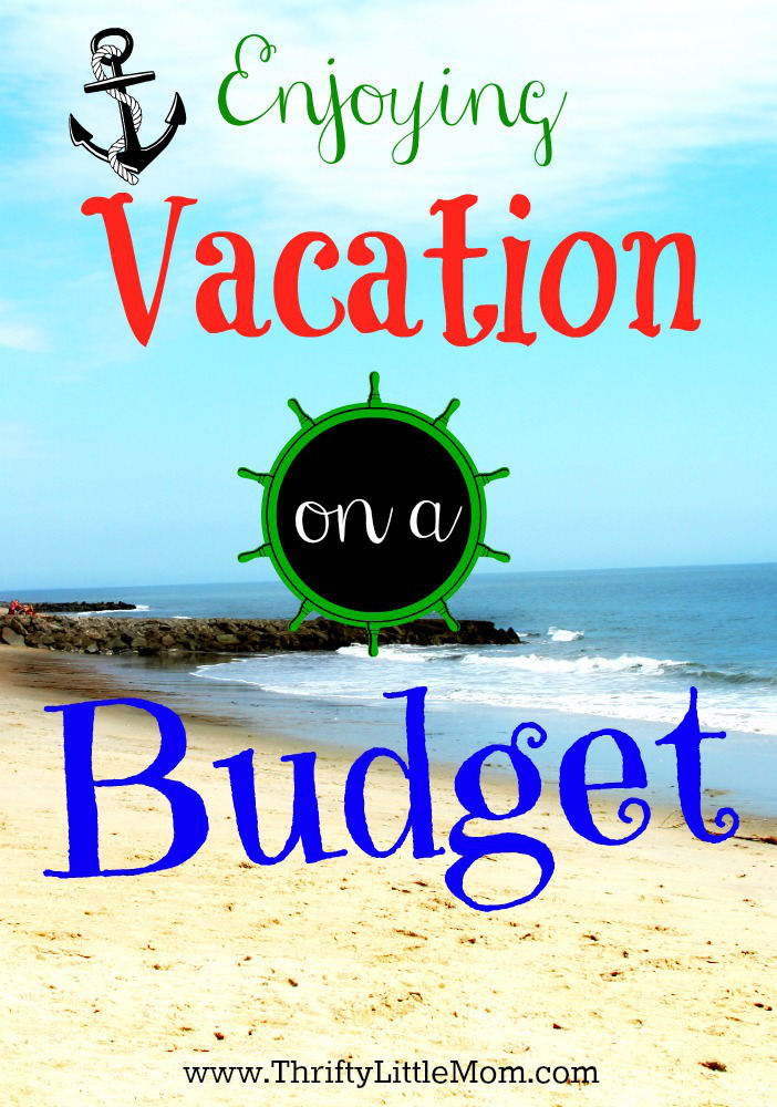 Enjoying Vacation on a Budget » Thrifty Little Mom