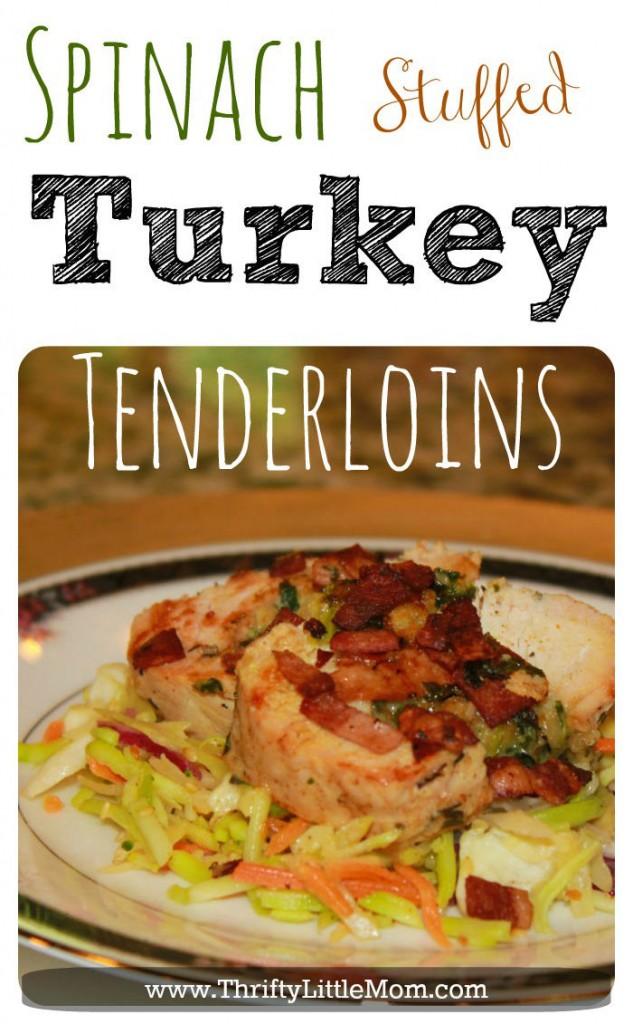 Spinach Stuffed Turkey Tenderloins