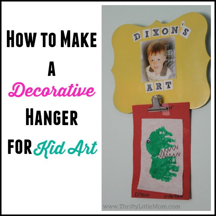 Make A Decorative Hanger For Kid Art