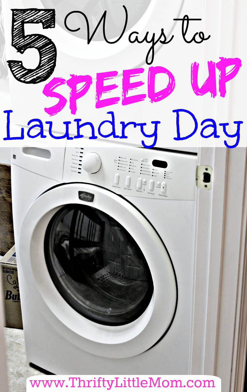 5 Ways to Speed Up Your Laundry Day. Get it done faster, easier and make laundry day a little more tolerable.