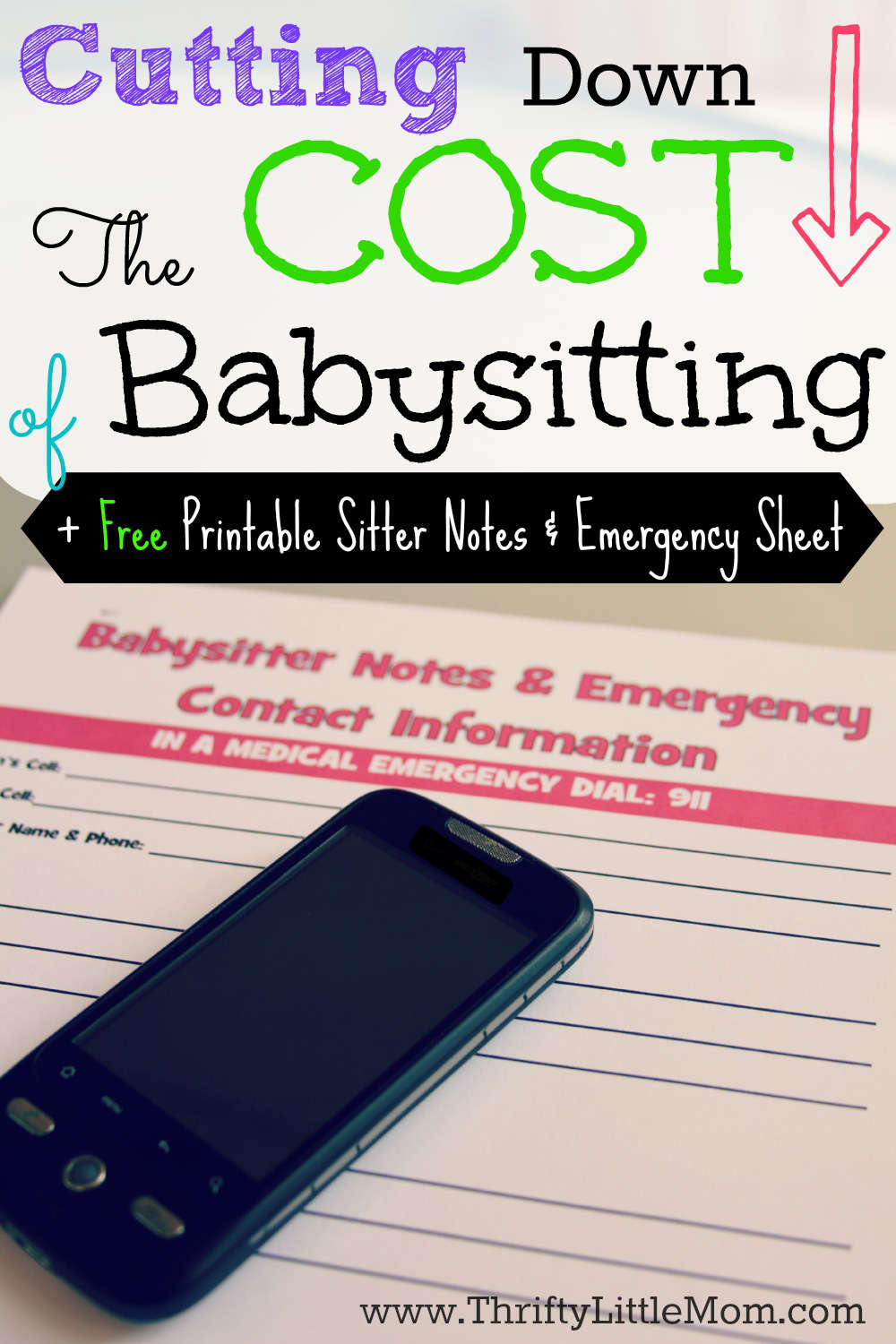 Cutting Down the Cost of Babysitting- Simple tips to help you save big anytime you need a sitter & Free Printable Babysitter Notes and Emergency Contact Form