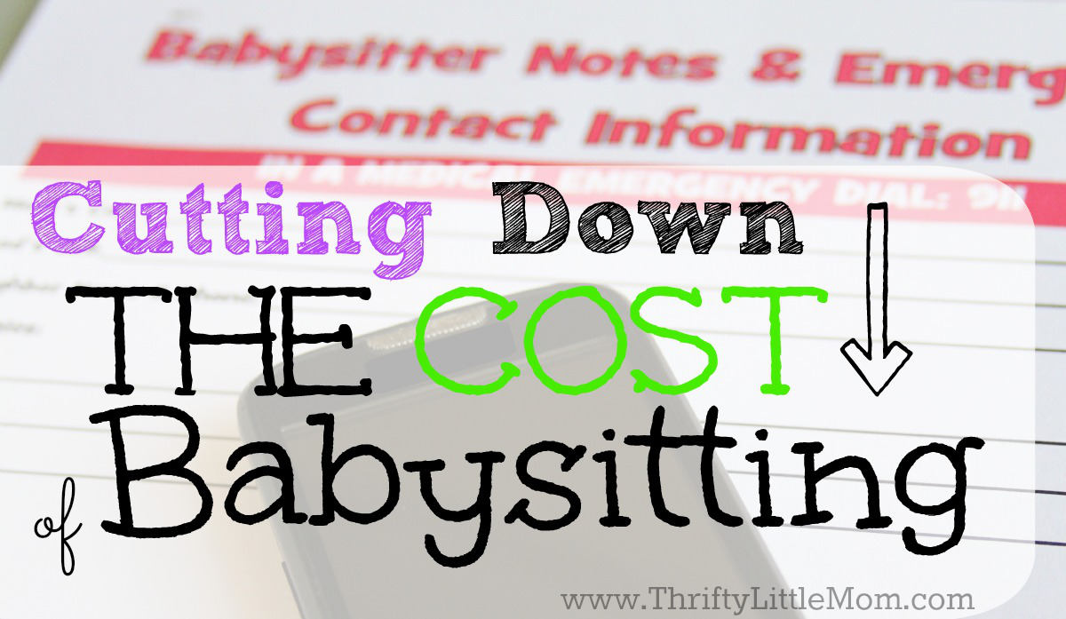 Cutting Down the Cost of Babysitting- Tips to help you save more on babysitting so you can keep more date night money in your pocket.