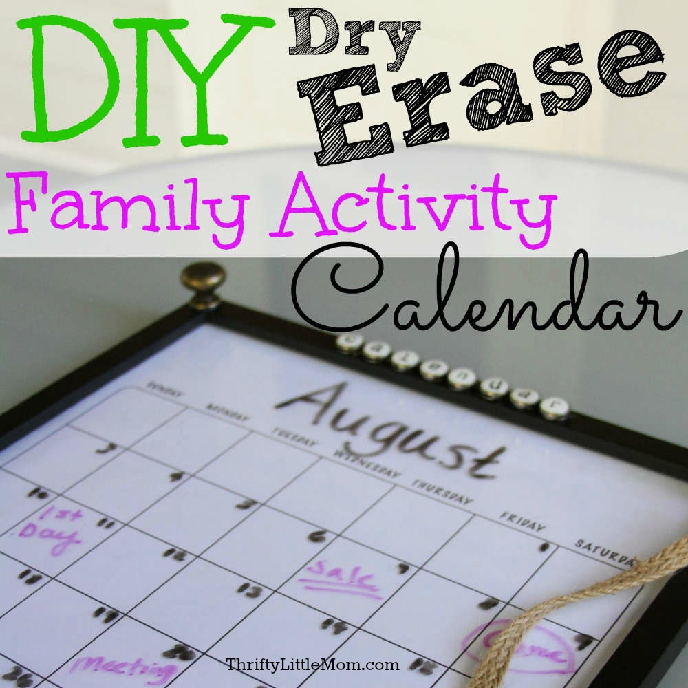DIY Dry Erase Family Activity Calendar