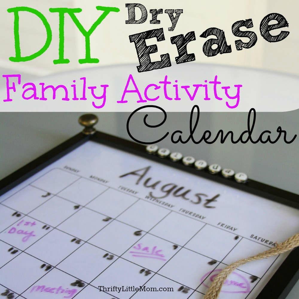 DIY Dry Erase Family Activity Calendar