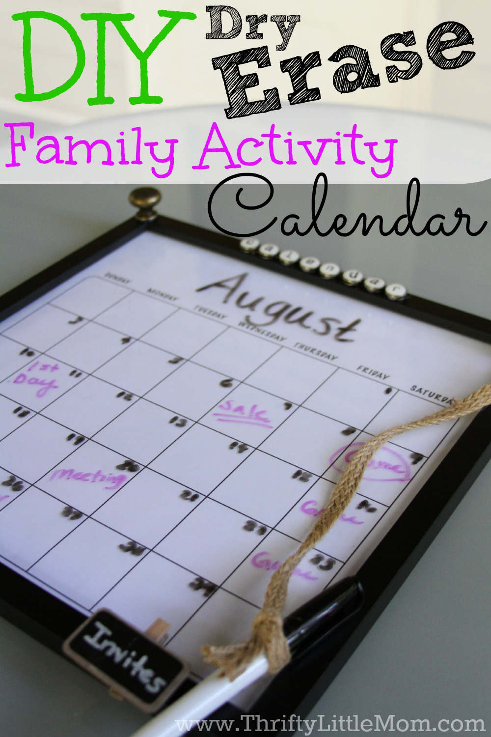 DIY Dry Erase Family Activity Calendar. Create a place to keep all your family schedules, invites and plans together in one spot and stay on top of your ever growing list of family activities