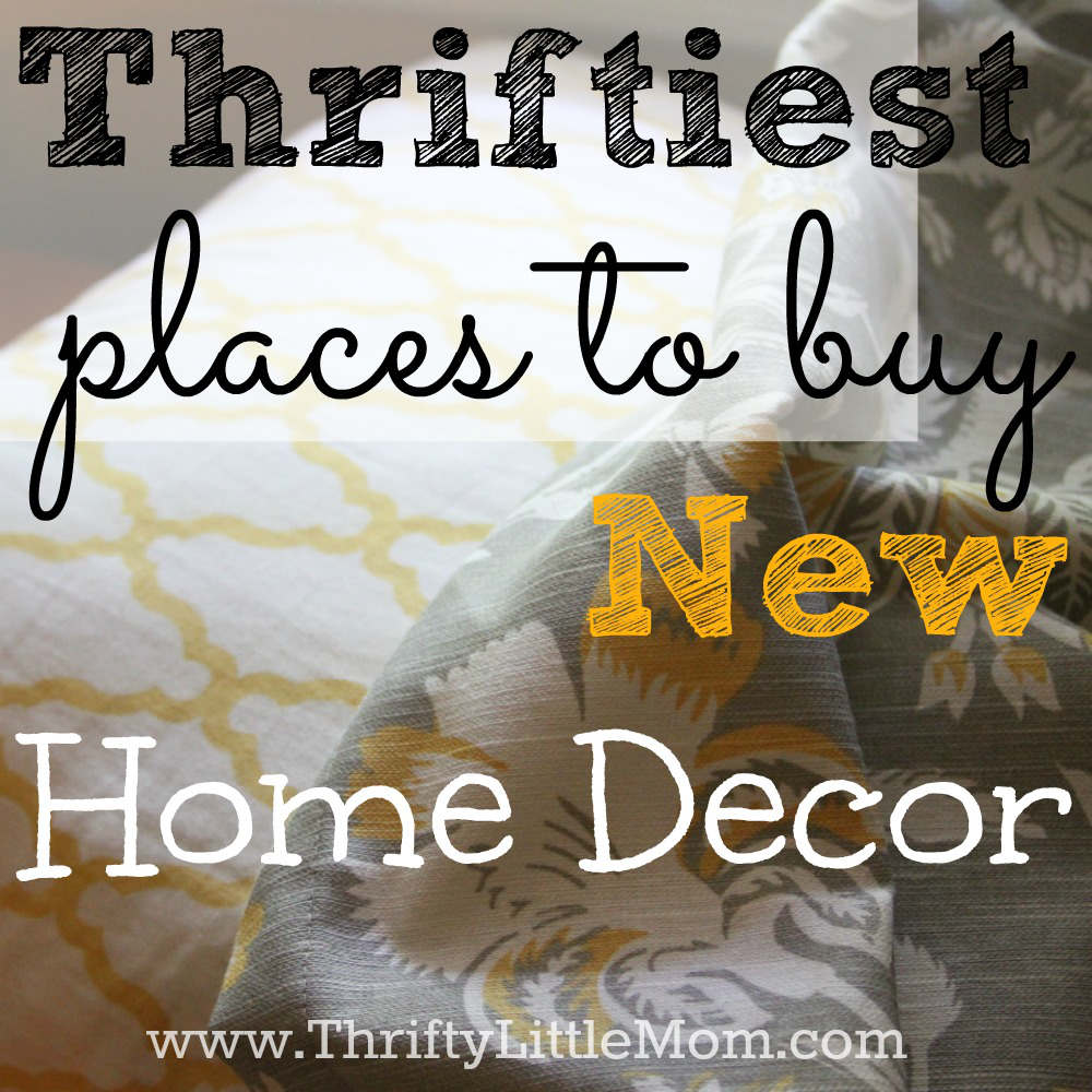 Thriftiest places to buy new home decor are probably right in your own neighborhood! Save big and decorate more!