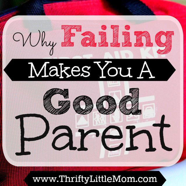 Why Failing Makes You a Good Parent