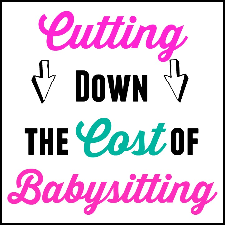 Cutting Down the Cost of Babysitting